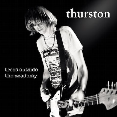 Thurston Moore 'Trees Outside The Academy (Remastered)' Vinyl Record