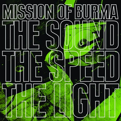 Mission Of Burma 'The Sound The Speed The Light' Vinyl LP Vinyl Record