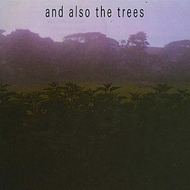 And Also The Trees 'And Also The Trees + Demo' Vinyl Record