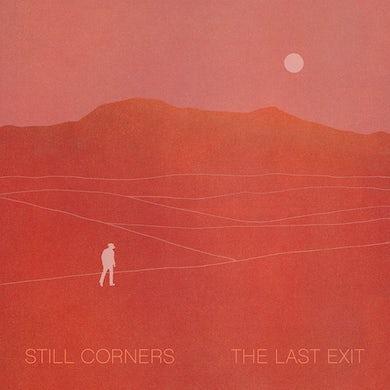 Still Corners 'The Last Exit' Vinyl Record