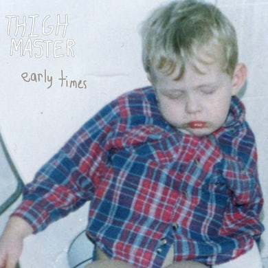 Thigh Master 'Early Times' Vinyl Record