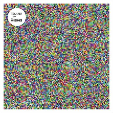 Gnoomes 'Tschak!' Vinyl Record