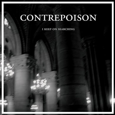 """Contrepoison 'I Keep On Searching' Vinyl 12"""" Vinyl Record"""