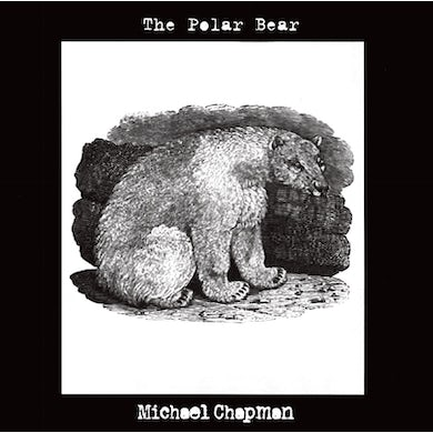 Michael Chapman 'The Polar Bear' Vinyl Record