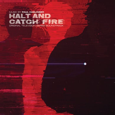 Paul Haslinger 'Halt & Catch Fire Original Soundtrack' Vinyl Record