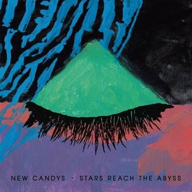 New Candys 'Stars Reach The Abyss' Vinyl Record