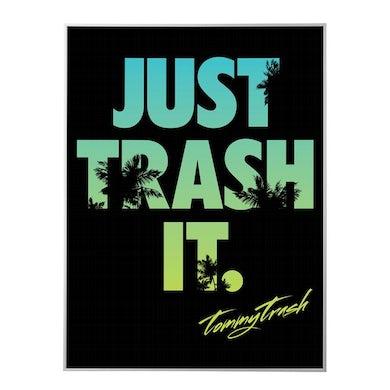 Tommy Trash Just Trash It Palm Tree Art Print