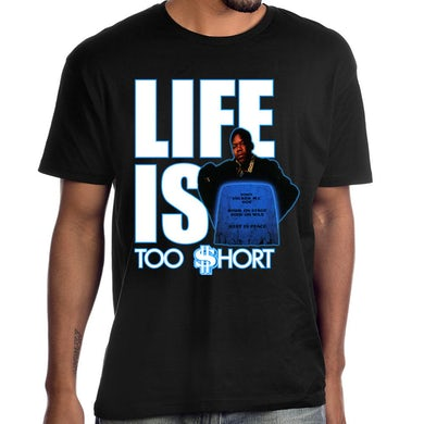 """Too $hort  """"Life Is Too $hort"""" T-Shirt"""