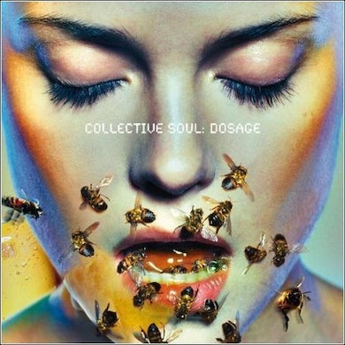 "Collective Soul ""Dosage"" CD"