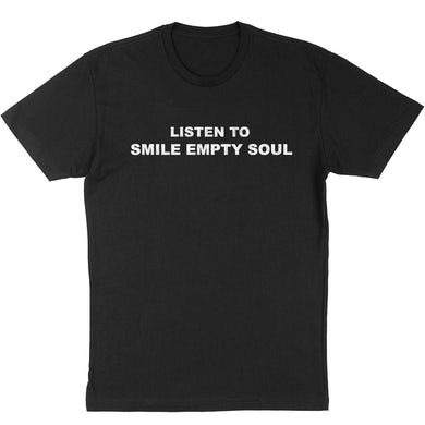 "Smile Empty Soul ""Listen To"" T-Shirt"
