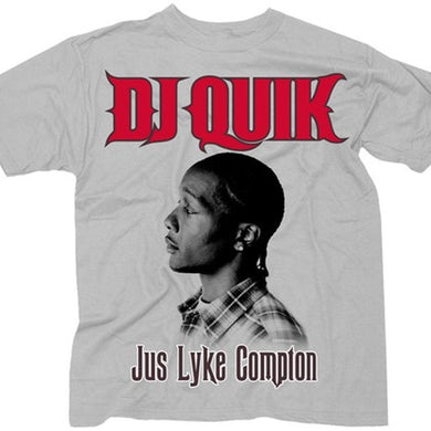 """DJ Quik """"Jus Lyke Compton"""" T-Shirt"""