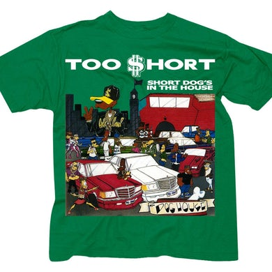 """Too $hort """"$hort Dog's In The House"""" green t-shirt"""