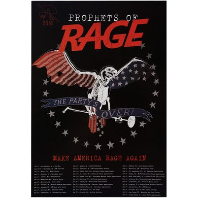 Prophets Of Rage Poster-2016 The Party's Over/Itinerary