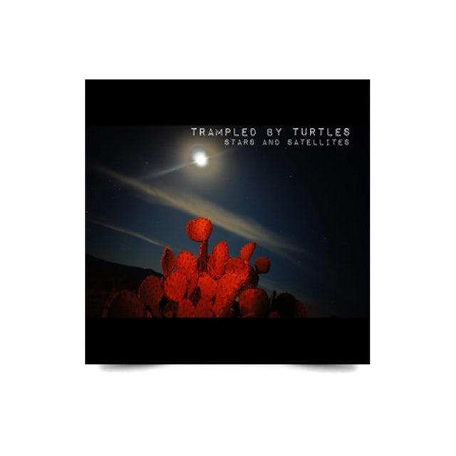 Trampled By Turtles Stars and Satellites CD (2012)