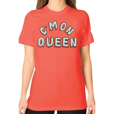 C'Mon Queen Unisex Tee