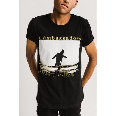 X Ambassadors Don't Stay Tee