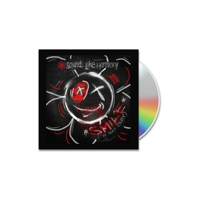 Sounds Like Harmony Signed Smile! (I'm Not Okay) CD