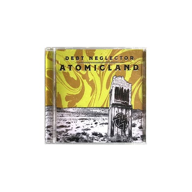 Debt Neglector Atomicland CD
