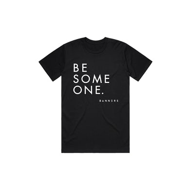 Be Someone Tee (Black)