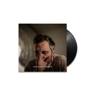 The Tallest Man On Earth I Love You. It's A Fever Dream Vinyl