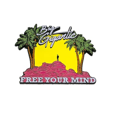 Big Gigantic Free Your Mind Pin