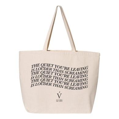 Verite quiet you're leaving tote bag