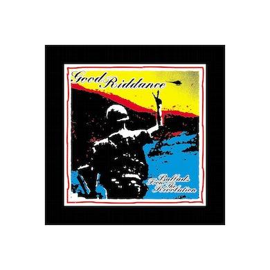 Good Riddance Ballads from the Revolution CD