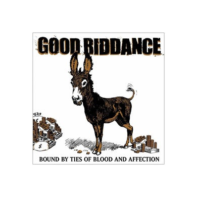 Good Riddance Bound By Ties of Blood and Affection CD
