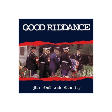 Good Riddance For God And Country CD