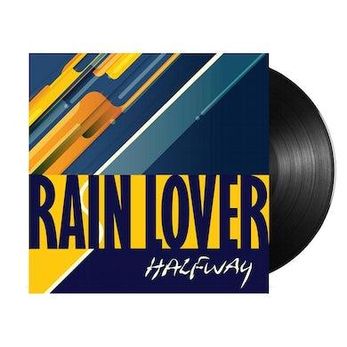 Halfway Rain Lover LP (Vinyl)