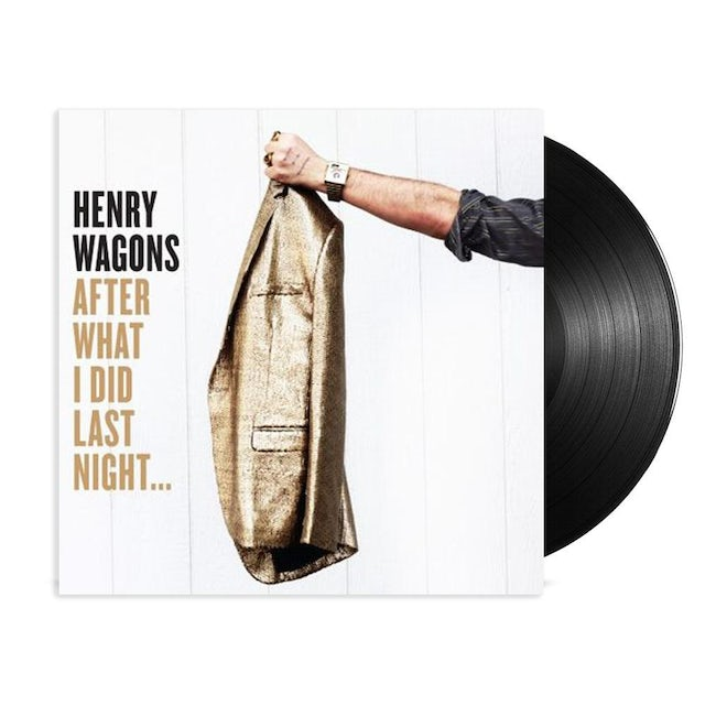 Henry Wagons After What I Did Last Night LP (Vinyl)