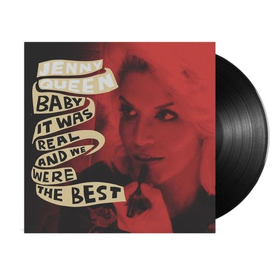 Jenny Queen Baby It Was Real And We Were The Best LP (Vinyl)