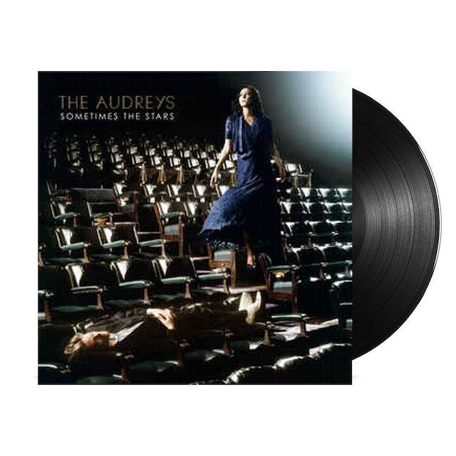 The Audreys Sometimes The Stars LP (Vinyl)