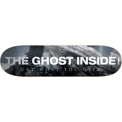 The Ghost Inside Get What You Give Skate Deck (Limited Edition)
