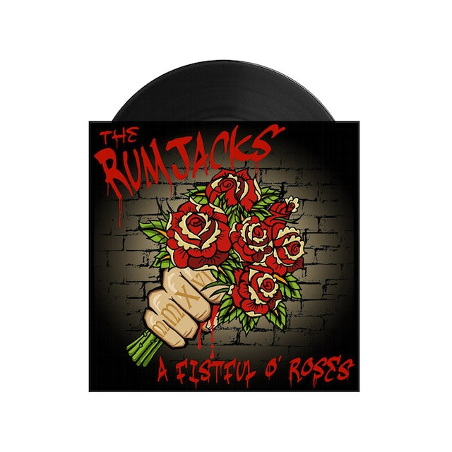 """The Rumjacks A Fistful of Roses 7"""""""