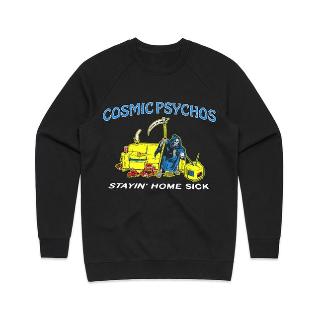 Cosmic Psychos Stayin' Home Sick Crewneck (Black)