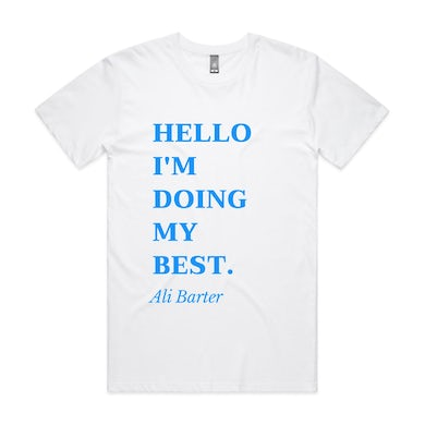 Ali Barter Hello, I'm Doing My Best Tee (White)