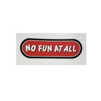 No Fun At All Logo Sticker