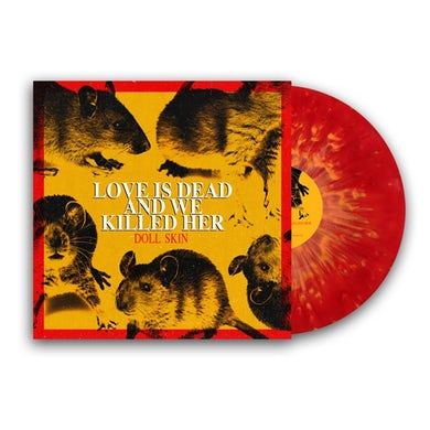 Love is Dead And We Killed Her LP (Red w/ Yellow Splatter) (Vinyl)