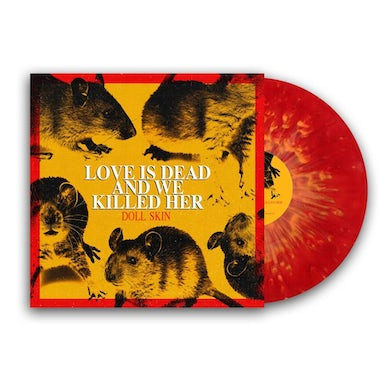 DOLL SKIN Love is Dead And We Killed Her LP (Red w/ Yellow Splatter) (Vinyl)