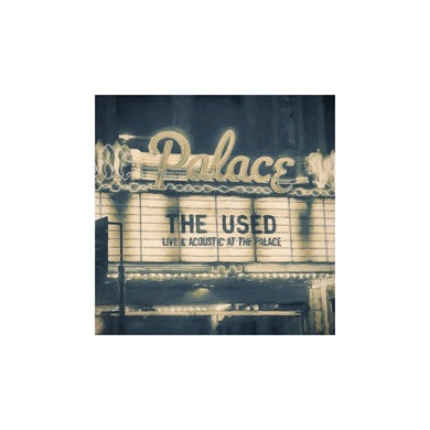 The Used Live and Acoustic at The Palace CD