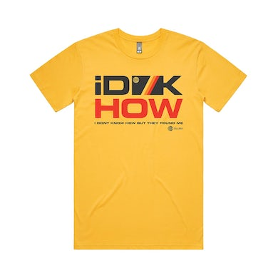 I DONT KNOW HOW BUT THEY FOUND ME RAZZMATAZZ T-Shirt (Gold)