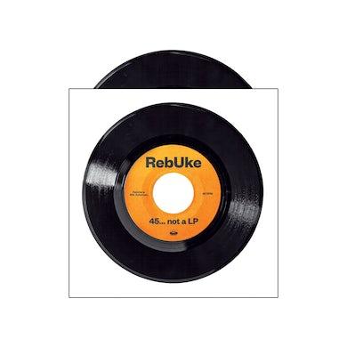 "Rebuke 45... not a LP (7"" vinyl)"