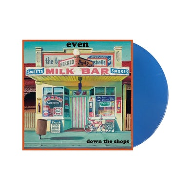 Even Down The Shops LP (Blue Vinyl)