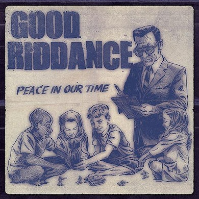 Good Riddance Peace In Our Time CD