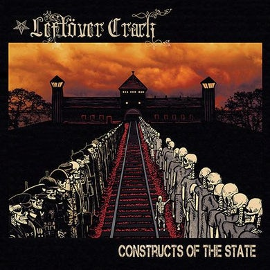 Leftover Crack Constructs Of The State CD