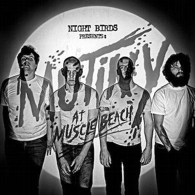 Night Birds Mutiny At Muscle Beach CD