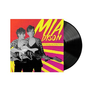 Mia Dyson If I Said Only So Far I Take It Back LP (Black Vinyl)