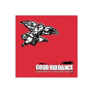 Good Riddance Symptoms of a Leveling Spirit CD (Reissue)