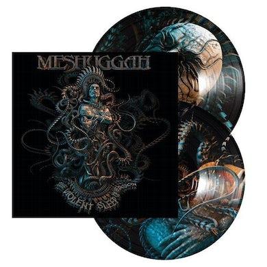 MESHUGGAH The Violent Sleep Of Reason 2LP (Picture Disc) (Vinyl)